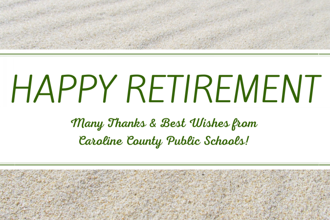 happy retirement, best wishes from CCPS